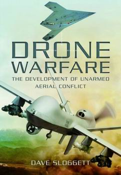 Drone Warfare - The Development of Unmanned Aerial Conflict free download
