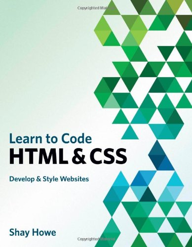 Learn to Code HTML and CSS: Develop & Style Websites free download