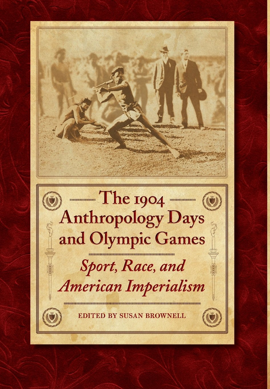The 1904 Anthropology Days and Olympic Games: Sport, Race, and American Imperialism free download