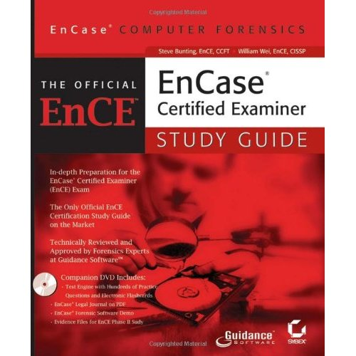 EnCase Computer Forensics: The Official EnCE: EnCaseCertified Examiner Study Guide by William Wei free download
