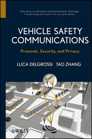 Vehicle Safety Communications: Protocols, Security, and Privacy free download