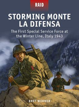 Storming Monte La Difensa: The First Special Service Force at the Winter Line Italy 1943 (Osprey Raid 48) free download