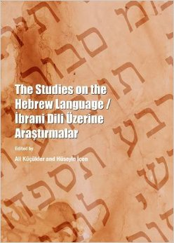 The Studies on the Hebrew Language / Ibrani Dili Uzerine Arastirmalar free download