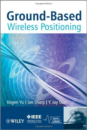 Ground-Based Wireless Positioning free download