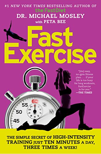 FastExercise: The Simple Secret of High-Intensity Training free download