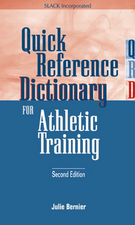 Quick Reference Dictionary for Athletic Training free download