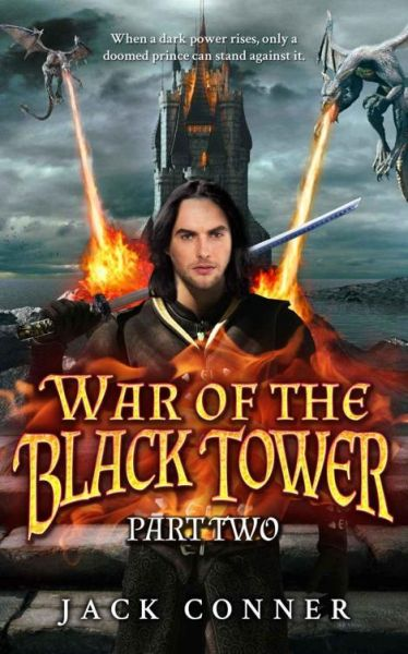 The War of the Black Tower: Part Two of a Dark Epic Fantasy Trilogy free download