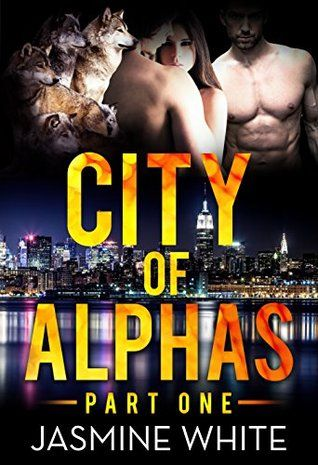 The City Of Alphas (A BBW Paranormal Romance Book 1) by Jasmine White and Simply Shifters free download