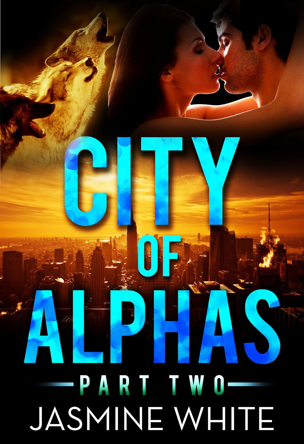 The City Of Alphas 2 (A BBW Paranormal Romance) by Jasmine White and Simply Shifters free download