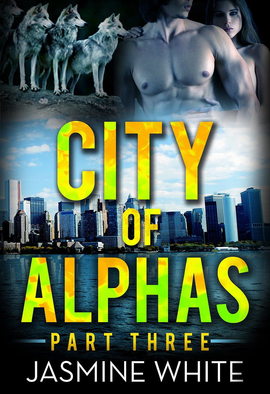 The City Of Alphas 3 (A BBW Paranormal Romance) - Jasmine White free download