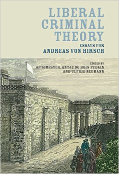 Liberal Criminal Theory: Essays for Andreas Von Hirsch free download