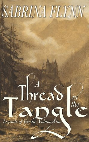A Thread in the Tangle (Legends of Fyrsta Book 1) free download