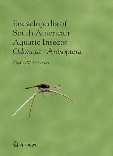 Encyclopedia of South American Aquatic Insects download dree