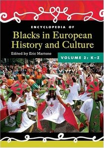 Encyclopedia of Blacks in European History and Culture download dree