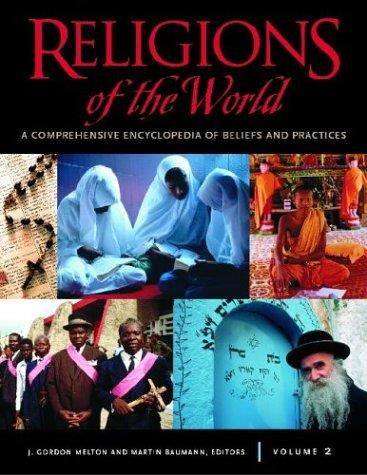 Religions of the World: A Comprehensive Encyclopedia of Beliefs and Practices download dree