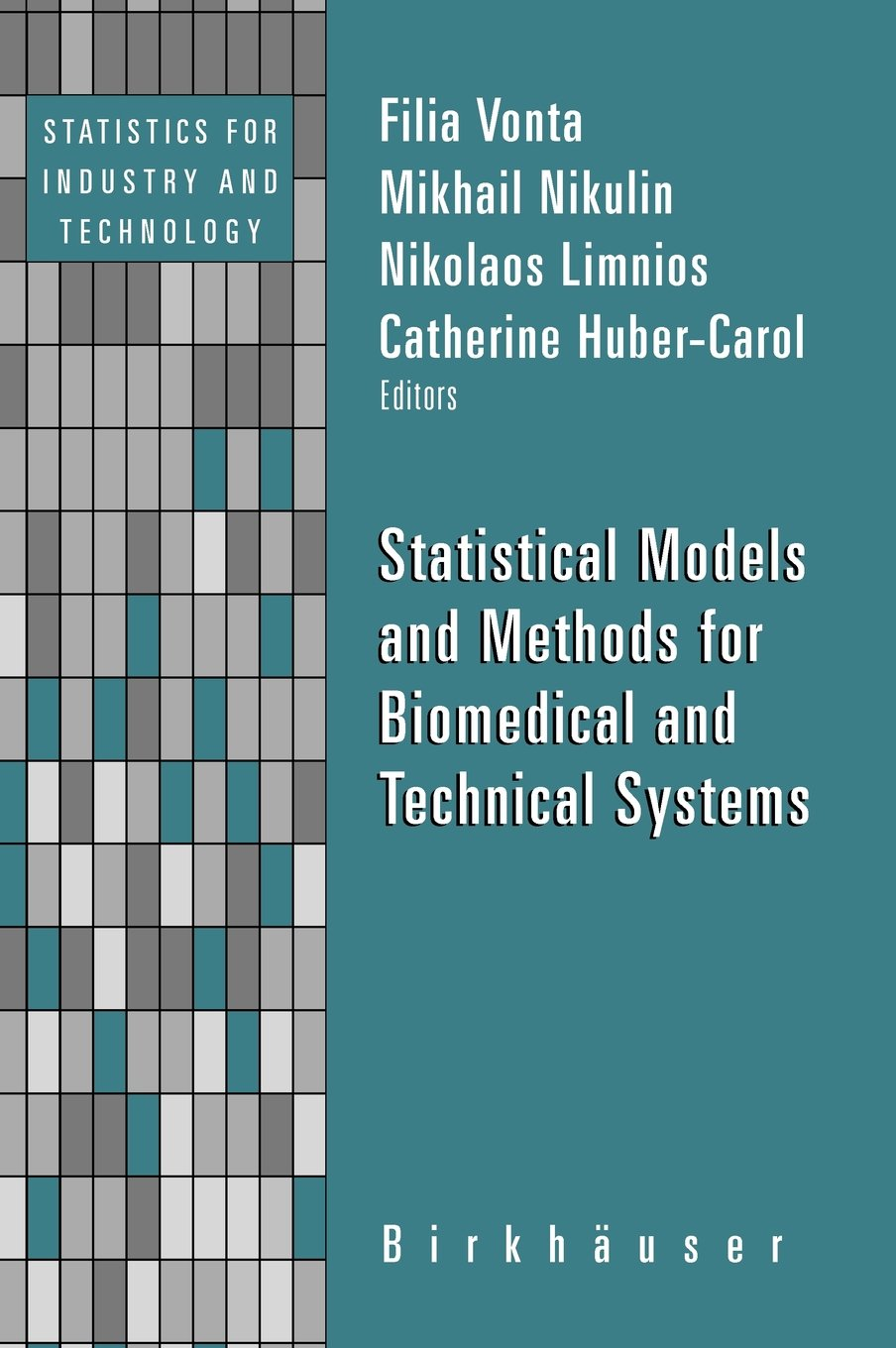 Statistical Models and Methods for Biomedical and Technical Systems free download