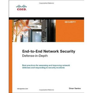 End-to-End Network Security: Defense-in-Depth by Omar Santos free download