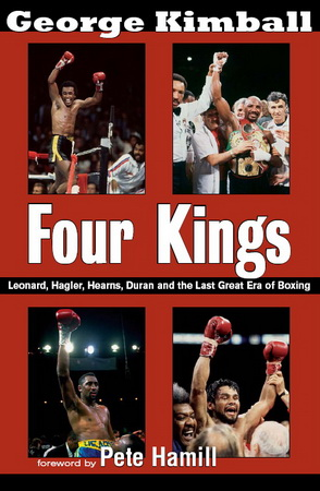 Four Kings: Leonard, Hagler, Hearns, Duran and the Last Great Era of Boxing free download