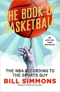 The Book of Basketball: The NBA According to The Sports Guy free download