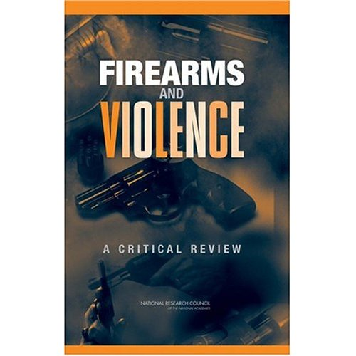 Firearms and Violence: A Critical Review by Committee on Law and Justice free download
