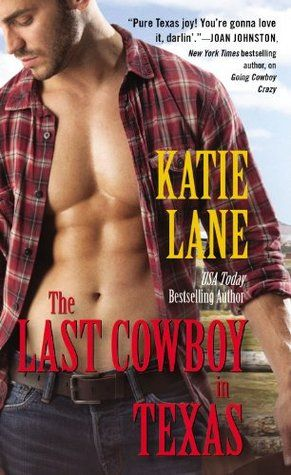 Katie Lane - The Last Cowboy in Texas (Deep in the Heart of Texas #7) free download