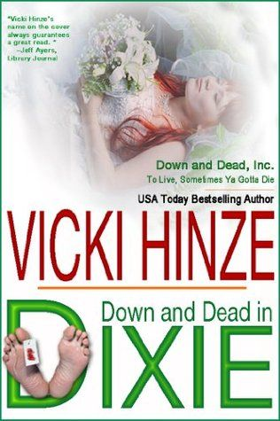 Down & Dead In Dixie (Down & Dead, Inc. Series Book 1) by Vicki Hinze free download