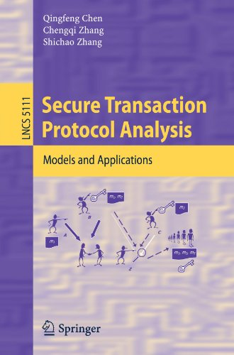 Secure Transaction Protocol Analysis: Models and Applications free download