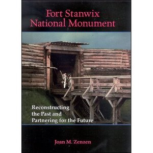 Fort Stanwix National Monument: Reconstructing the Past and Partnering for the Future free download