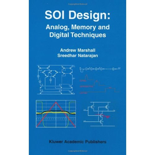 SOI Design: Analog, Memory and Digital Techniques free download