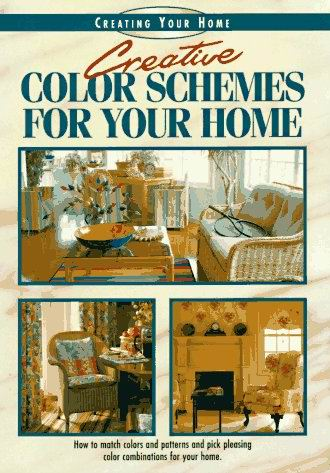 Creative Color Schemes for Your Home (Creating Your Home Series) free download