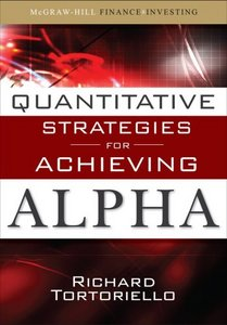 Quantitative Strategies for Achieving Alpha: The Standard and Poor's Approach to Testing Your Investment Choices free download