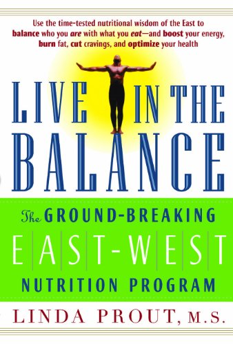 Live in the Balance: The Ground-Breaking East-West Nutrition Program free download