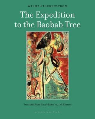 The Expedition to the Baobab Tree: A Novel free download