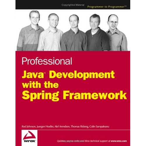 Professional Java Development with the Spring Framework free download