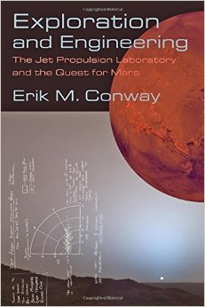 Exploration and Engineering: The Jet Propulsion Laboratory and the Quest for Mars free download