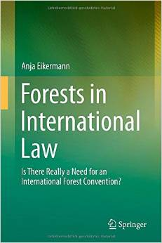 Forests in International Law: Is There Really a Need for an International Forest Convention? free download