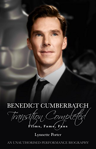 Benedict Cumberbatch, Transition Completed: Films, Fame, Fans free download