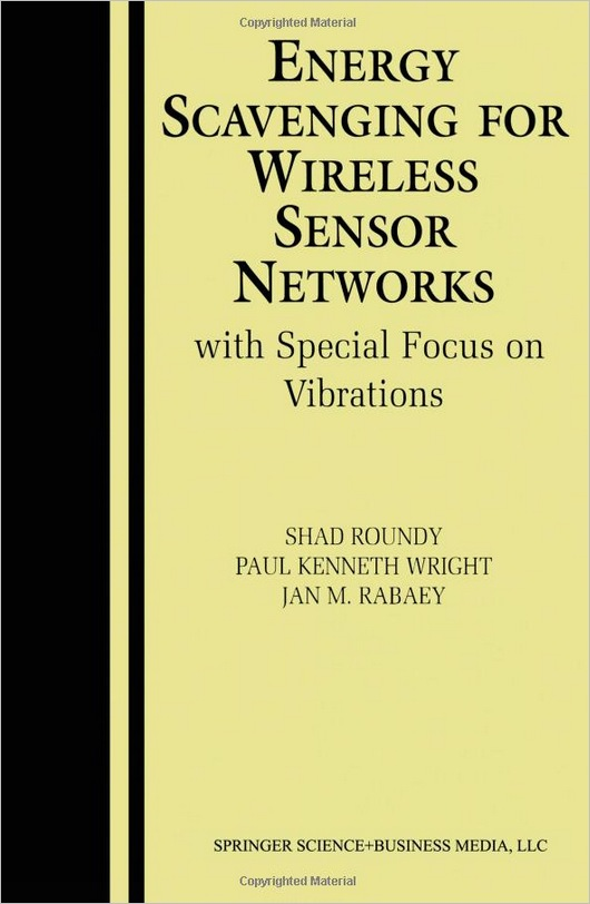 Energy Scavenging for Wireless Sensor Networks: with Special Focus on Vibrations free download