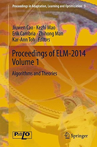 Proceedings of ELM-2014 Volume 1: Algorithms and Theories (Proceedings in Adaptation, Learning and Optimization) free download