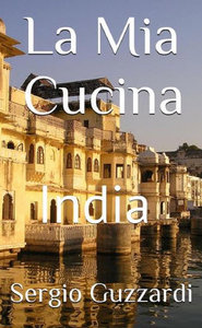 La Mia Cucina: India free download