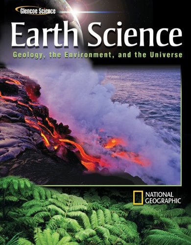 Earth Science: Geology, the Environment, and the Universe, Student Edition free download