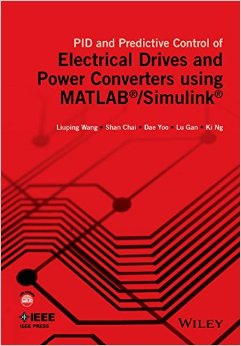 PID and Predictive Control of Electrical Drives and Power Converters Using MATLAB / Simulink free download