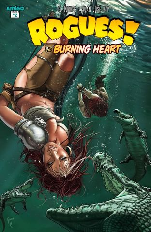 Rogues! v3 - The Burning Heart 02 (of 05) (2015) free download