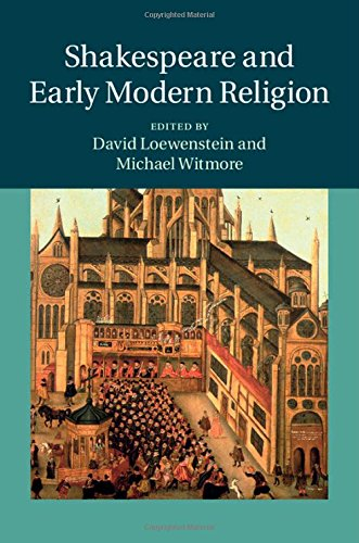 Shakespeare and Early Modern Religion free download