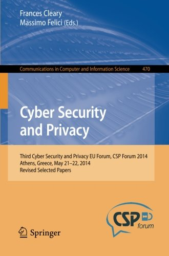 Cyber Security and Privacy: Third Cyber Security and Privacy EU Forum, CSP Forum 2014, Athens, Greece, May 21-22, 2014 free download