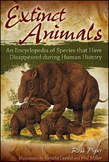 Extinct Animals: An Encyclopedia of Species that Have Disappeared during Human History free download