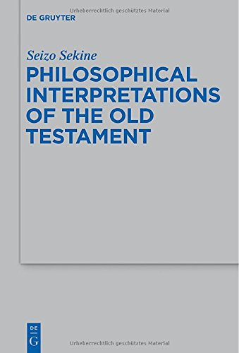 Philosophical Interpretations of the Old Testament free download