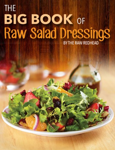 The Big Book of Raw Salad Dressings free download