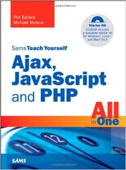Sams Teach Yourself Ajax, javascript, and PHP All in One free download