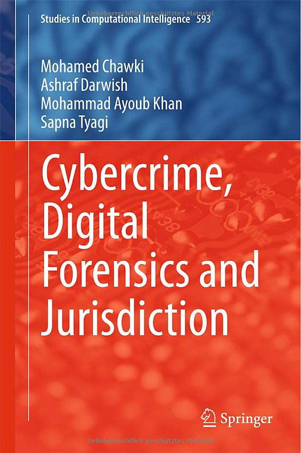 Cybercrime, Digital Forensics and Jurisdiction free download